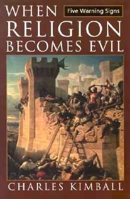 When Religion Becomes Evil Cover