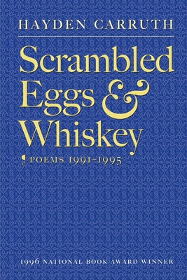 Scrambled Eggs & Whiskey: Poems, 1991-1995 Cover Image
