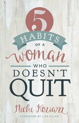 5 Habits of a Woman Who Doesn't Quit Cover