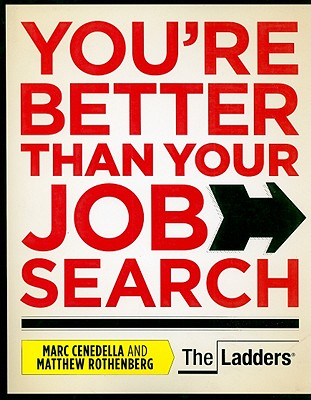 You're Better Than Your Job Search Cover