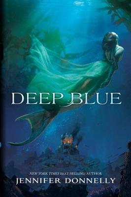 Waterfire Saga, Book One Deep Blue (Waterfire Saga, Book One) Cover Image