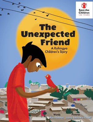 The Unexpected Friend: A Rohingya children's story cover