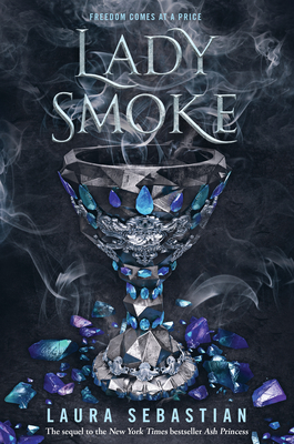 Lady Smoke (Ash Princess #2) Cover Image