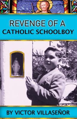 Revenge of a Catholic Schoolboy Cover Image