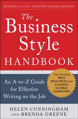 The Business Style Handbook, Second Edition: An A-To-Z Guide for Effective Writing on the Job Cover Image