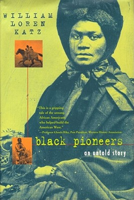 Black Pioneers: An Untold Story Cover Image