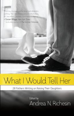 What I Would Tell Her Cover