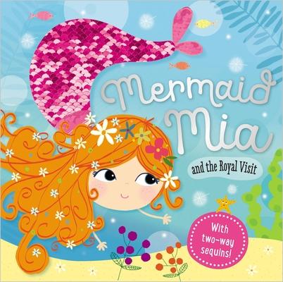 Mermaid Mia and the Royal Visit Cover Image