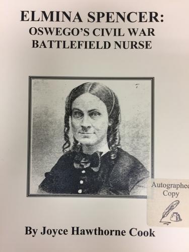 Elmina Spencer: Oswego's Civil War Battlefield Nurse Cover Image