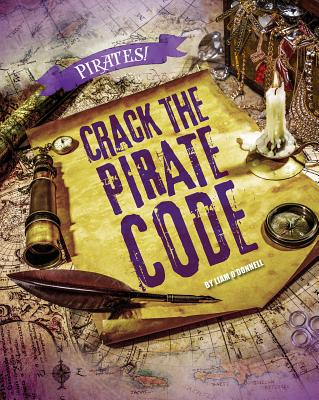 Crack the Pirate Code (Pirates!) Cover Image