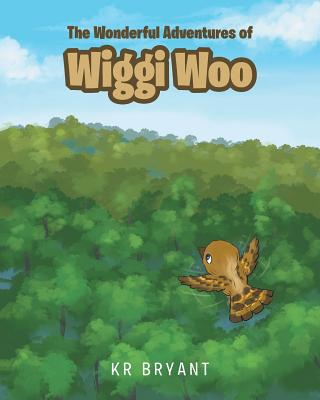 The Wonderful Adventures of Wiggi Woo Cover Image