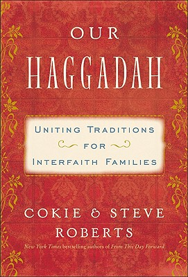 Our Haggadah: Uniting Traditions for Interfaith Families Cover Image