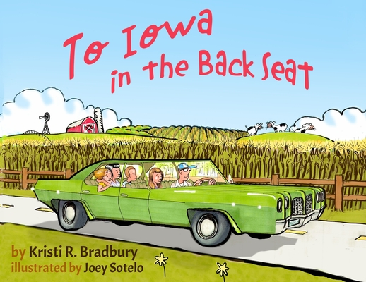 To Iowa in the Back Seat Cover Image