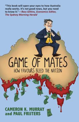 Game Of Mates: How favours bleed the nation Cover Image