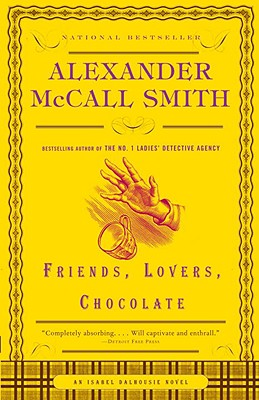 Friends, Lovers, Chocolate (Isabel Dalhousie Series #2) Cover Image