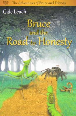 Cover for Bruce and the Road to Honesty (Bruce and Friends #2)