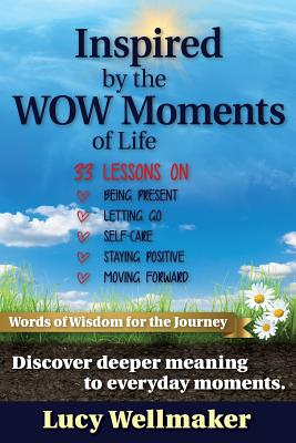 Inspired by the WOW Moments of Life Cover Image