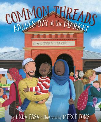 Common Threads: Adam's Day at the Market Cover Image