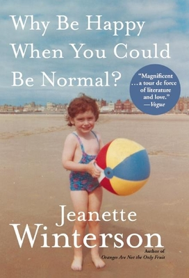 Why Be Happy When You Could Be Normal? Cover Image