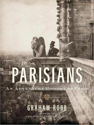 Parisians: An Adventure History of Paris Cover Image