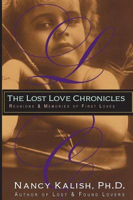 The Lost Love Chronicles: Reunions & Memories of First Love Cover Image
