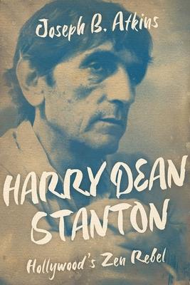 Harry Dean Stanton: Hollywood's Zen Rebel (Screen Classics) Cover Image