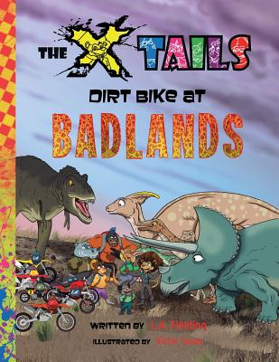 The X-tails Dirt Bike at Badlands Cover Image