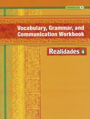 Realidades Vocabulary, Grammar and Communication Workbook 4 Cover Image