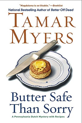 Butter Safe Than Sorry: A Pennsylvania Dutch Mystery Cover Image