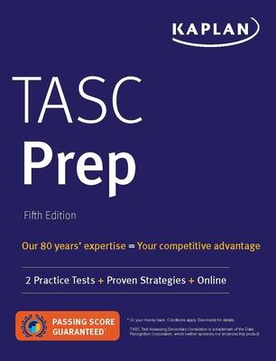 TASC Prep: 2 Practice Tests + Proven Strategies + Online (Kaplan Test Prep) Cover Image