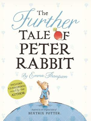 The Further Tale of Peter Rabbit [With CD (Audio)] Cover