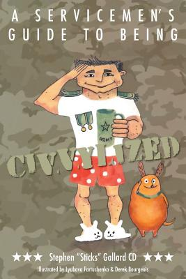 A Servicemen's Guide to Being Civvylized Cover Image