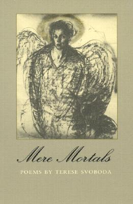 Mere Mortals: Poems Cover Image