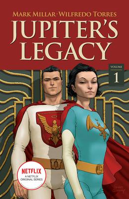 Cover for Jupiter's Legacy, Volume 1 (Netflix Edition)