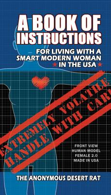 A Book of Instructions for Living With A Modern Woman in the USA Cover Image
