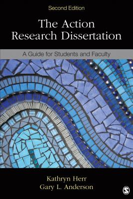 The Action Research Dissertation: A Guide for Students and Faculty Cover Image