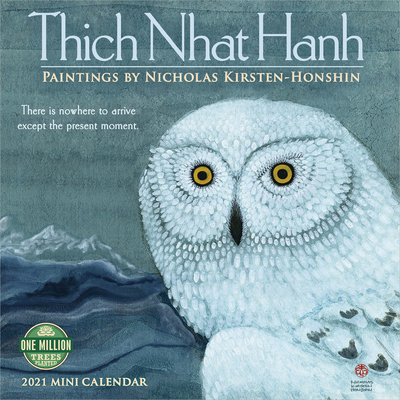 Thich Nhat Hanh 2021 Mini Calendar: Paintings by Nicholas Kirsten-Honshin Cover Image