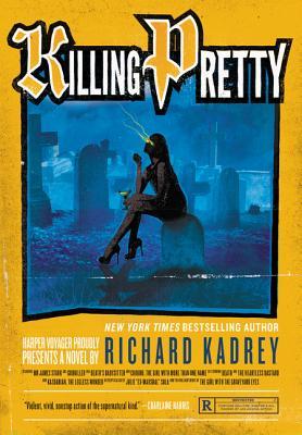 Killing Pretty: A Sandman Slim Novel Cover Image