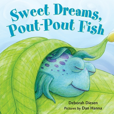 Sweet Dreams, Pout-Pout Fish (A Pout-Pout Fish Mini Adventure) Cover Image