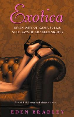 Exotica: Seven Days of Kama Sutra, Nine Days of Arabian Nights Cover Image