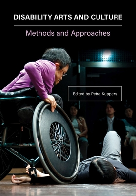 Disability Arts and Culture: Methods and Approaches Cover Image