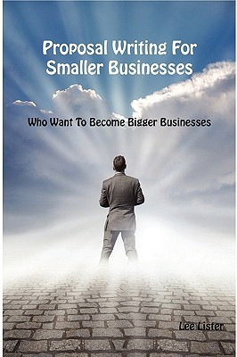 Proposal Writing for Smaller Businesses Cover Image