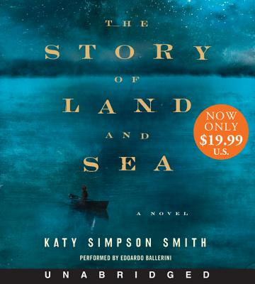 The Story of Land and Sea Low Price CD: A Novel Cover Image