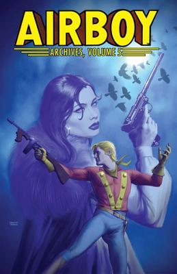 Airboy Archives Volume 5 Cover Image