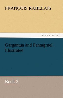 Gargantua and Pantagruel, Illustrated Cover Image