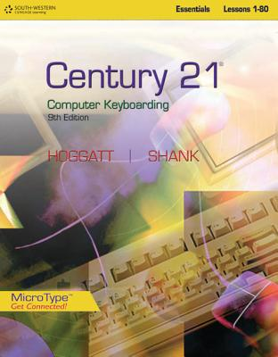 Century 21 Computer Keyboarding, Lessons 1-80: Essentials Cover Image