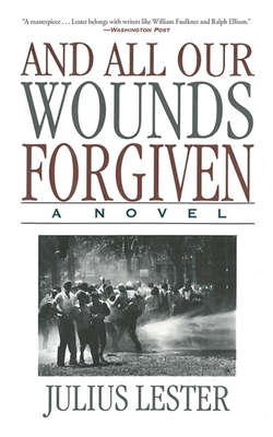 And All Our Wounds Forgiven: A Novel Cover Image