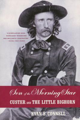 Son of the Morning Star: Custer and The Little Bighorn Cover Image
