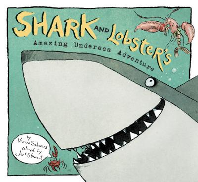 Shark and Lobster's Amazing Undersea Adventure Cover