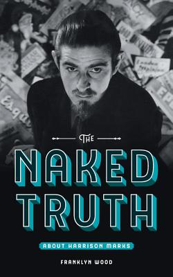 The Naked Truth About Harrison Marks Cover Image